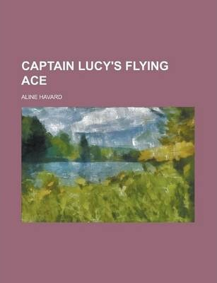 Captain Lucy's Flying Ace