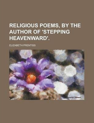 Religious Poems, by the Author of 'Stepping Heavenward'