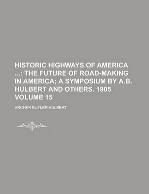 Historic Highways of America Volume 15