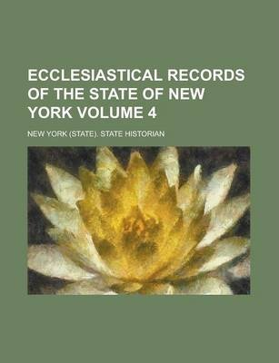 Ecclesiastical Records of the State of New York Volume 4