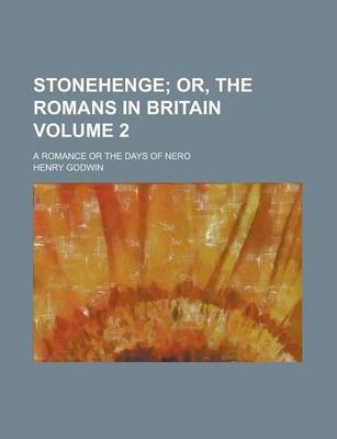 Stonehenge; A Romance or the Days of Nero Volume 2