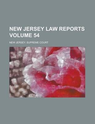 New Jersey Law Reports Volume 54