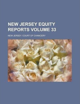 New Jersey Equity Reports Volume 33