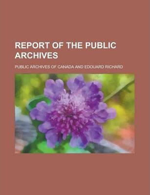 Report of the Public Archives