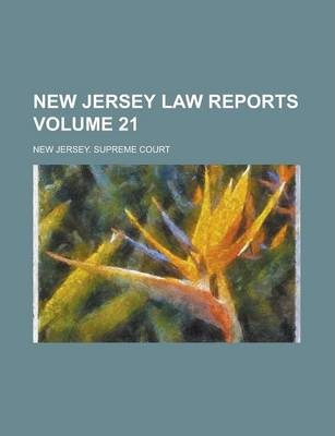 New Jersey Law Reports Volume 21