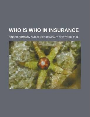 Who Is Who in Insurance
