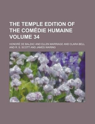The Temple Edition of the Comedie Humaine Volume 34