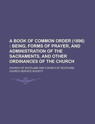 A Book of Common Order (1896)