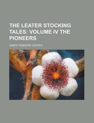 The Leater Stocking Tales