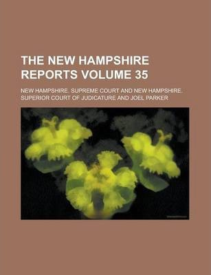 The New Hampshire Reports Volume 35
