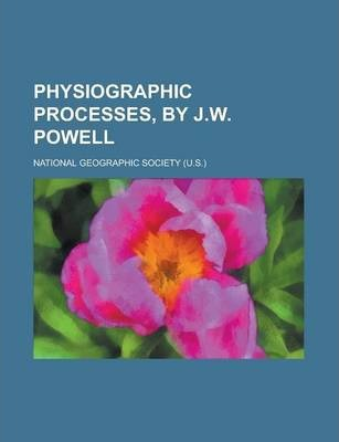 Physiographic Processes, by J.W. Powell