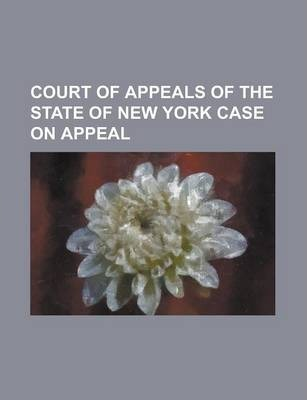 Court of Appeals of the State of New York Case on Appeal