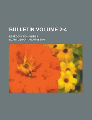 Bulletin; Reproduction Series Volume 2-4