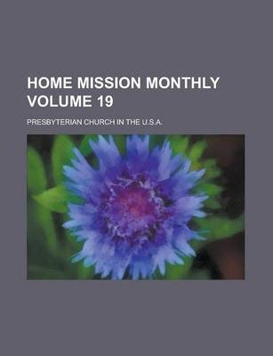 Home Mission Monthly Volume 19