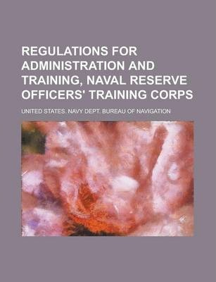 Regulations for Administration and Training, Naval Reserve Officers' Training Corps