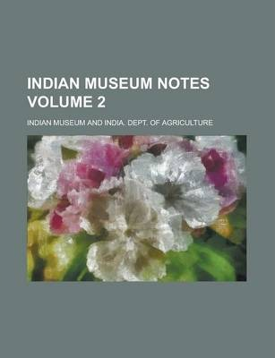 Indian Museum Notes Volume 2