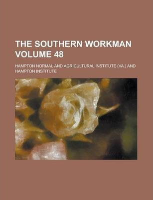 The Southern Workman Volume 48