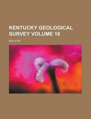 Kentucky Geological Survey; Bulletin Volume 18