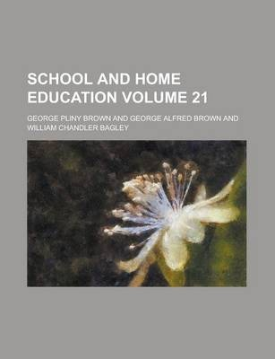 School and Home Education Volume 21