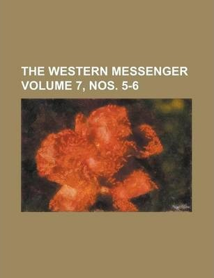 The Western Messenger Volume 7, Nos. 5-6