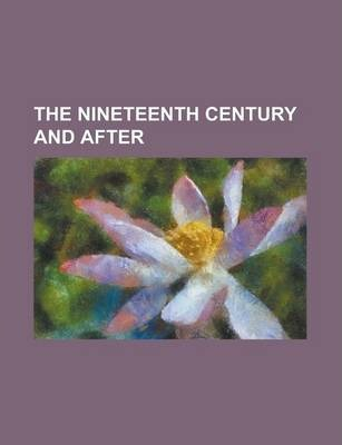 The Nineteenth Century and After Volume 59