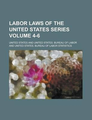Labor Laws of the United States Series Volume 4-6