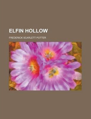 Elfin Hollow