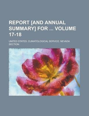 Report [And Annual Summary] for Volume 17-18