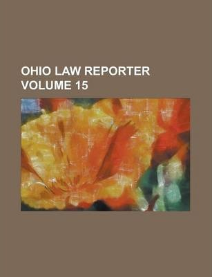 Ohio Law Reporter Volume 15