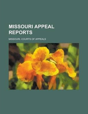 Missouri Appeal Reports Volume 11