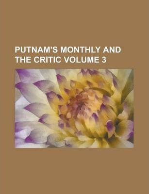 Putnam's Monthly and the Critic Volume 3