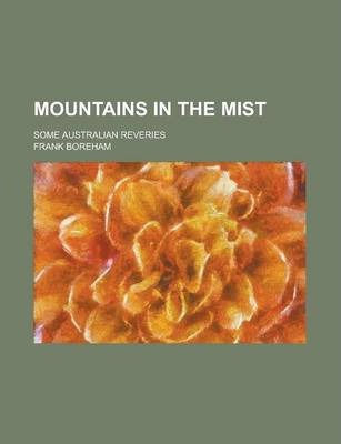 Mountains in the Mist; Some Australian Reveries