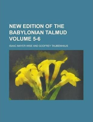 New Edition of the Babylonian Talmud Volume 5-6