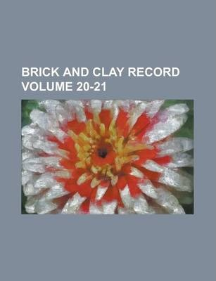 Brick and Clay Record Volume 20-21