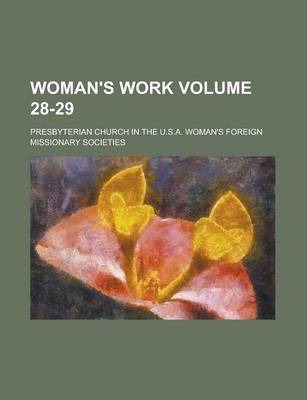 Woman's Work Volume 28-29