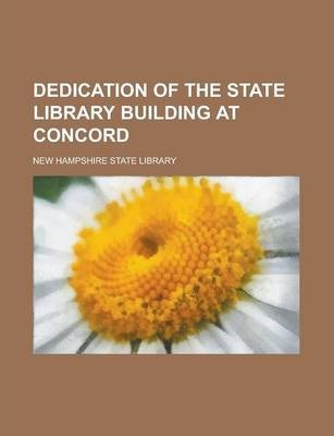 Dedication of the State Library Building at Concord