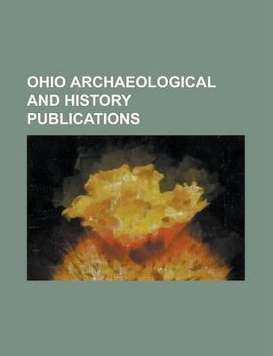 Ohio Archaeological and History Publications