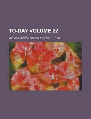 To-Day Volume 22