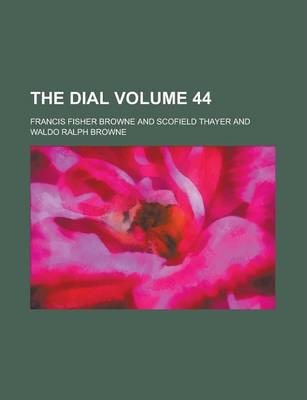 The Dial Volume 44