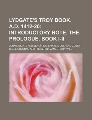 Lydgate's Troy Book. A.D. 1412-20