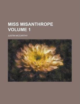 Miss Misanthrope Volume 1
