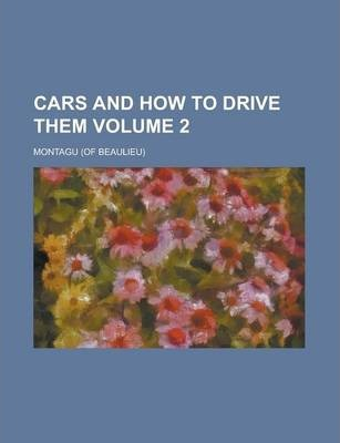 Cars and How to Drive Them Volume 2