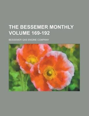 The Bessemer Monthly Volume 169-192