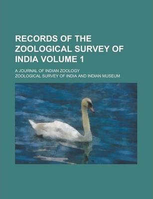 Records of the Zoological Survey of India; A Journal of Indian Zoology Volume 1