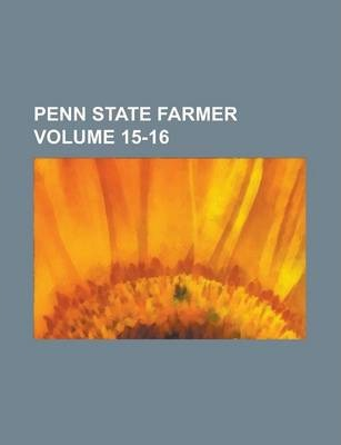 Penn State Farmer Volume 15-16