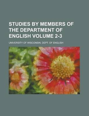 Studies by Members of the Department of English Volume 2-3