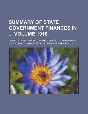 Summary of State Government Finances in Volume 1918