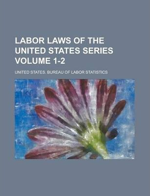 Labor Laws of the United States Series Volume 1-2