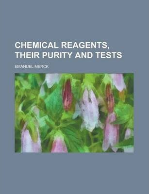 Chemical Reagents, Their Purity and Tests