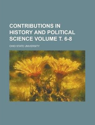 Contributions in History and Political Science Volume . 6-8
